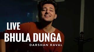 Bhula Dunga : Darshan Raval | Darshan Raval Unplugged | Bhula Dunga Live Darshan Raval
