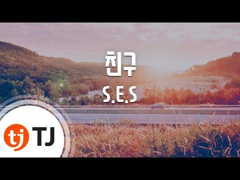 [TJ노래방] 친구 - S.E.S (Friend - S.E.S) / TJ Karaoke
