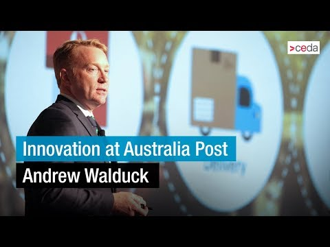 Innovation at Australia Post -  Andrew Walduck