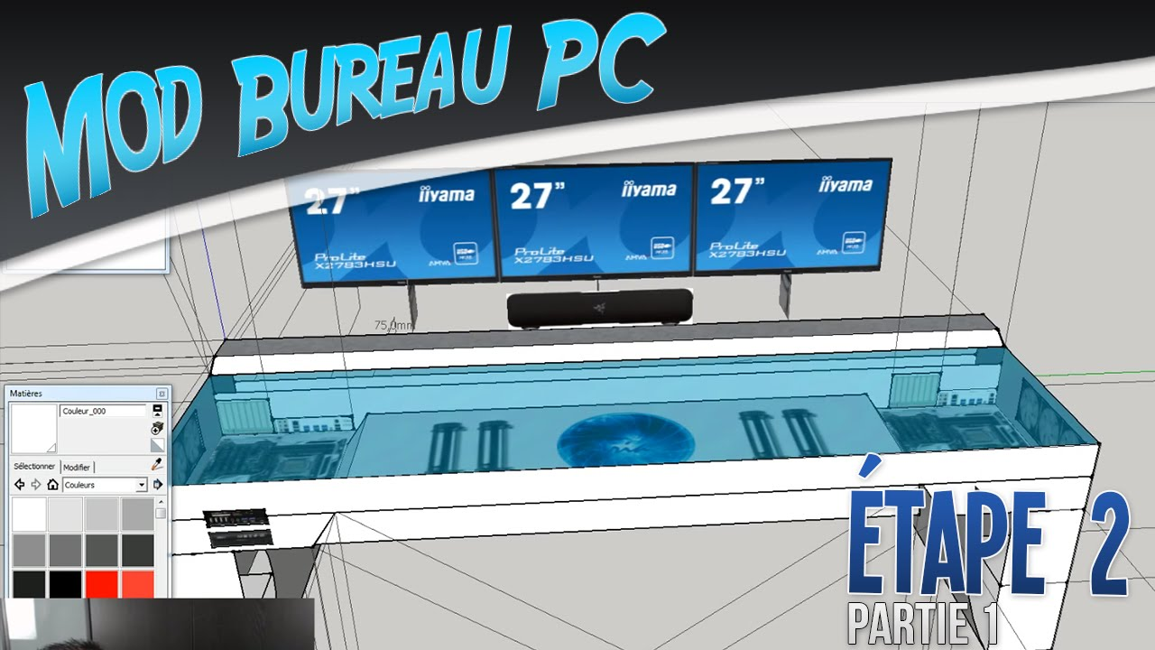 Projet Mod Bureau PC tape 2 vido 12 YouTube