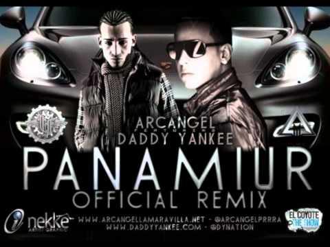 Panamiur Remix-Arcangel ft. Daddy Yankee