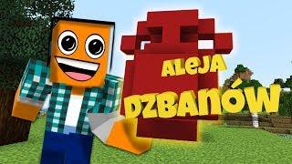 "Minecraft #372 -  ""Aleja dzbanów?!"""