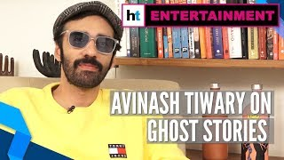 Netflix's Ghost Stories is about finding your fears': Avinash Tiwary