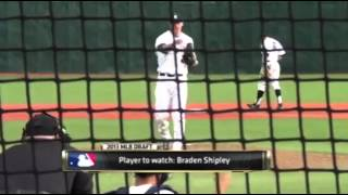 Brade Shipley Top MLB Draft Prospect - Jun 4th, 2013