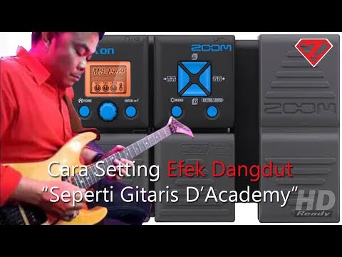 Cara Setting Efek Untuk Dangdut Zoom G1XOn/G1On || How to set guitar effects for Dangdut