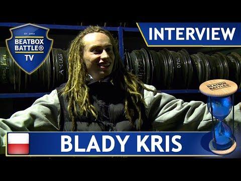 Blady Kris from Poland - Interview - Beatbox Battle TV