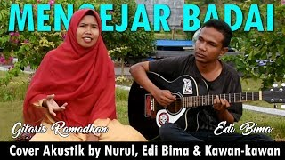Mengejar Badai (cover) Akustik by Nurul Feat Edi Gitaris Bima Tunanetra
