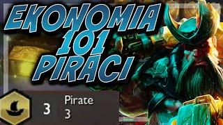 [PL] EKONOMIA 101 - PIRACI - TFT