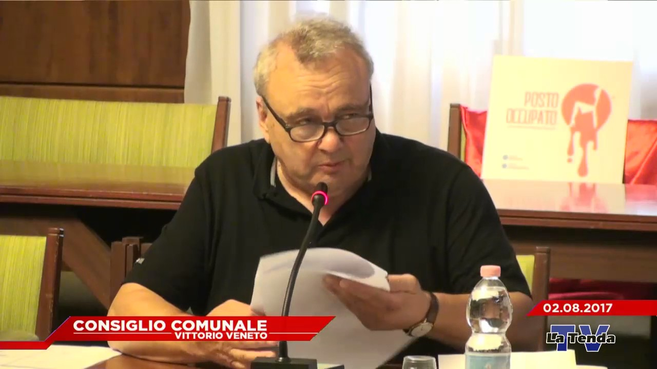 CONSIGLIO COMUNALE VITTORIO VENETO - Seduta del 02.08.2017