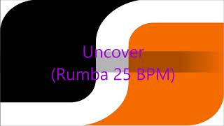 SDS Uncover Rumba 25 BPM