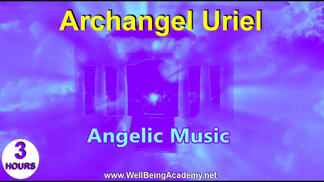 07 Angelic Music Archangel Uriel Youtube
