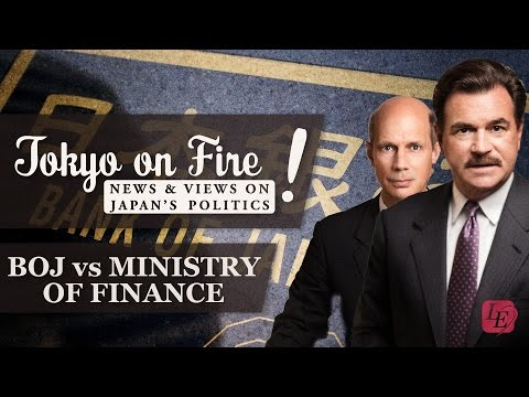 Bank of Japan vs Ministry of Finance | Tokyo on Fire