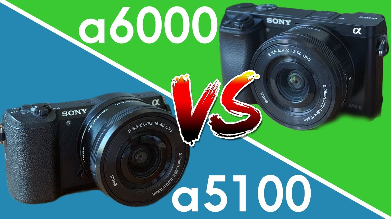 Sony a5100 vs a6000 The ULTIMATE Comparison