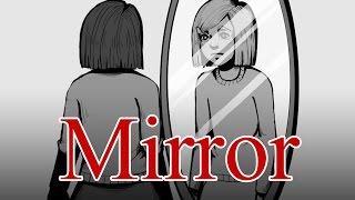 Mirror [ horror animation ]