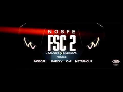 NOSFE - FSC2 feat. Passcall, Mario V, OvP & Metaphour