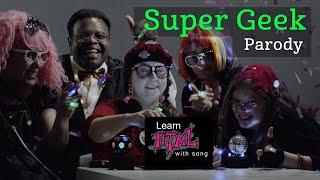 Super Geek Parody
