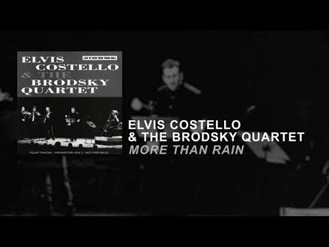 Elvis Costello & The Brodsky Quartet - More Than Rain (Static Video)
