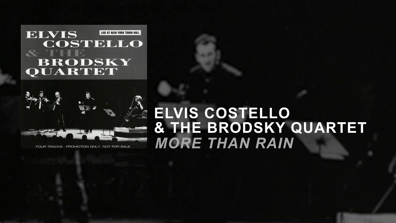 Elvis Costello & The Brodsky Quartet - More Than Rain (Static Video)
