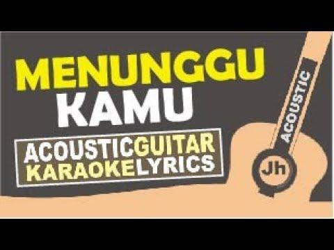 Anji - Menunggu Kamu (Karaoke Acoustic Instrumental)