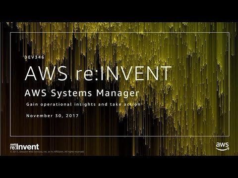 AWS re:Invent 2017: NEW LAUNCH! Gain Operational Insights and Take Action on AWS Res (DEV346)