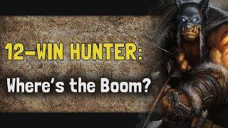 Hearthstone Arena   12-Win Hunter: Where's the Boom? (Boomsday #1)