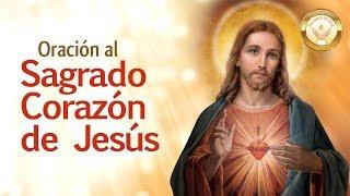 ORACION AL SAGRADO CORAZON DE JESUS - Para una necesidad grave