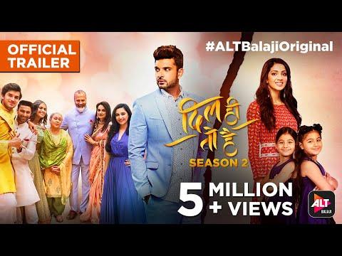 Dil Hi Toh Hai- Season 2 | Official Trailer | Karan Kundrra | Yogita Bihani | ALTBalaji