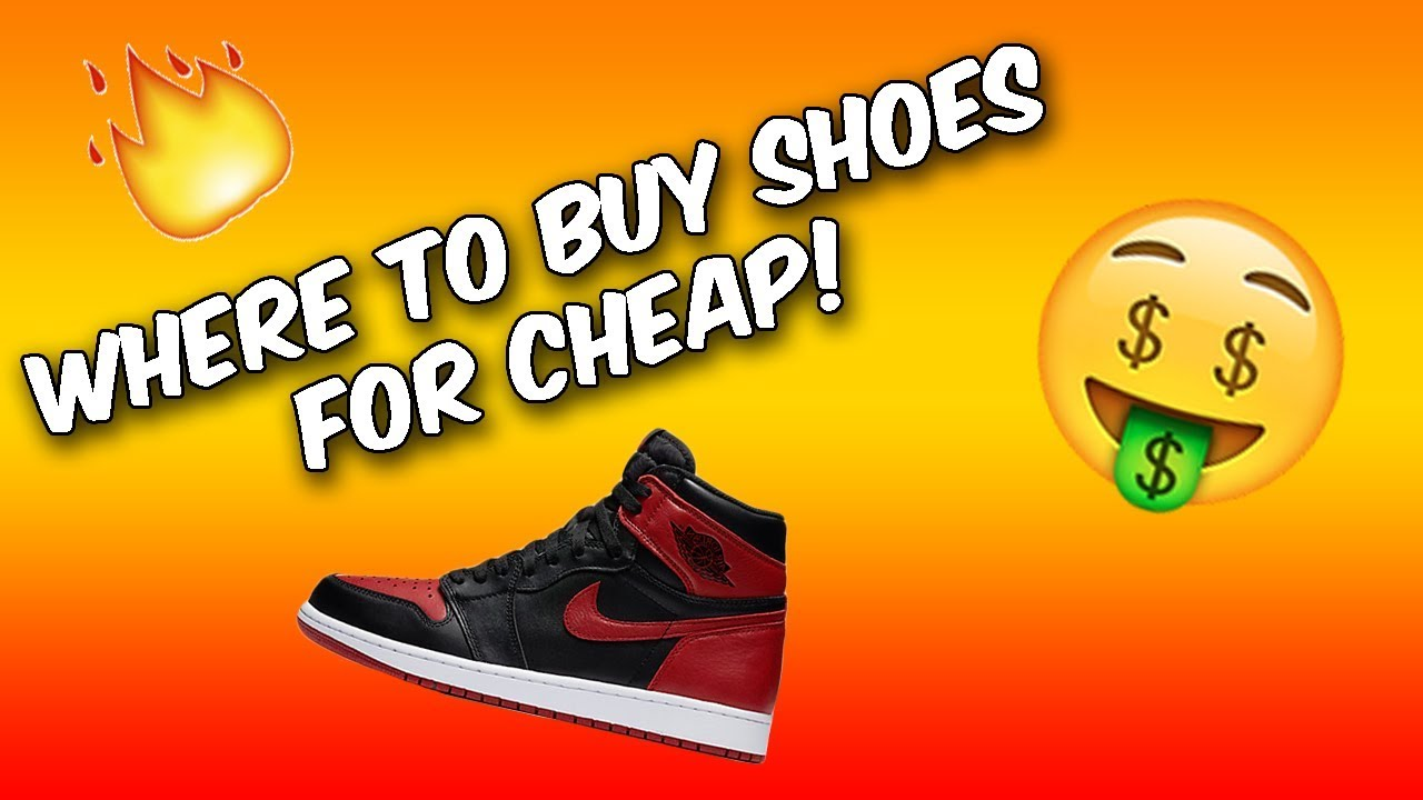BEST PLACES TO BUY SNEAKERS FOR CHEAP