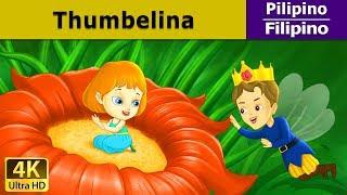 Si Thumbelina | Kwentong Pambata | Mga Kwentong Pambata | Filipino Fairy Tales
