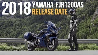 2018 Yamaha  FJR1300AS Release Date