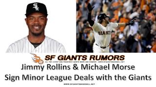 SF Giants: Jimmy Rollins, Michael Morse and Phil Nevin