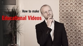 How to make educational videos (for teachers)