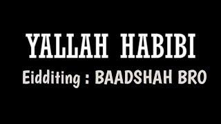 YALLAH HABIBI FULL ARABIC SONG 2019 || Full HD || ZEESHAN BALOCH