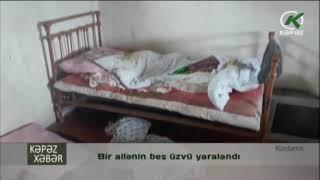 Bir ailənin beş üzvü yaralandı - Kəpəz TV