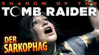 Shadow of the Tomb Raider #026 | Der Sarkophag | Gameplay German Deutsch thumbnail