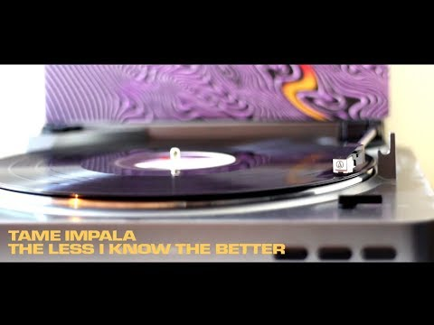 Tame Impala - The Less I Know the Better - Vinyl RIP