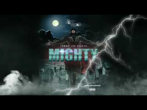 Tommy Lee Sparta - Mighty - (Release date:10/12/2018) - Preview
