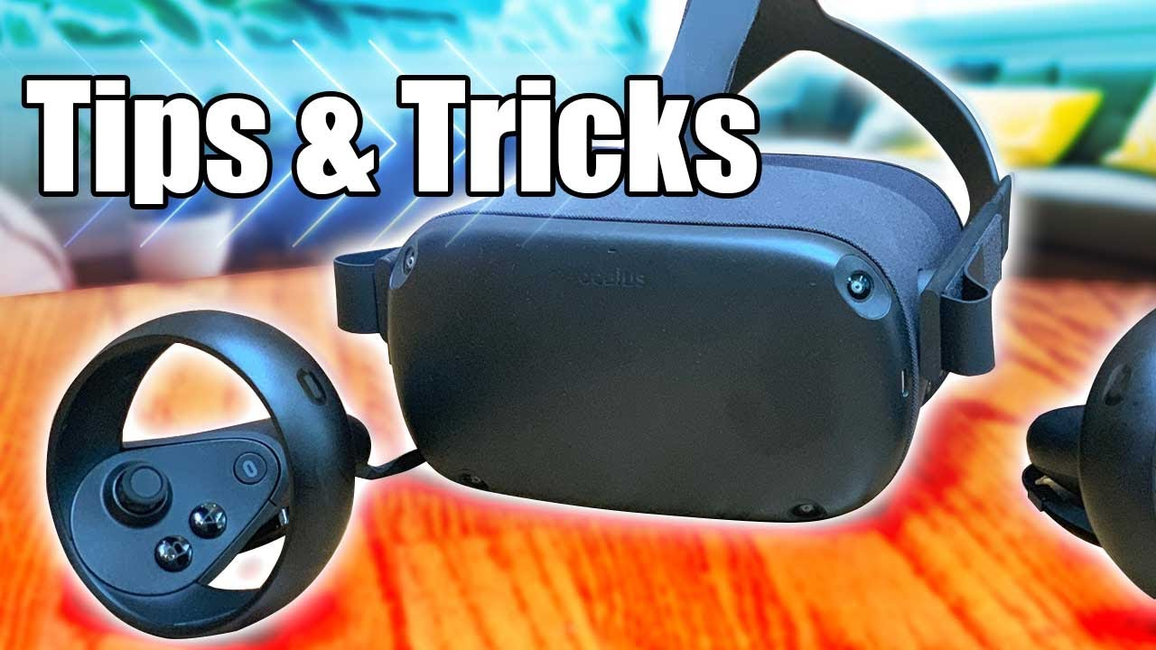 Oculus Quest Tips and Tricks - Cool Tech Trends