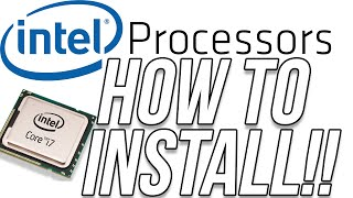 How To Install An Intel Processor (Installing An Intel Core i7 Processor)