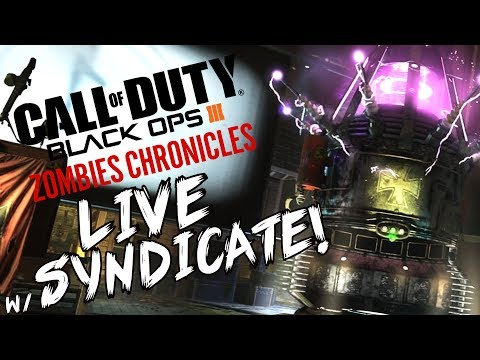"Black Ops 3: ""STUPIDITY AT ITS FINEST"" - ZOMBIE CHRONICLES *LIVESTREAM* w/ Syndicate!"