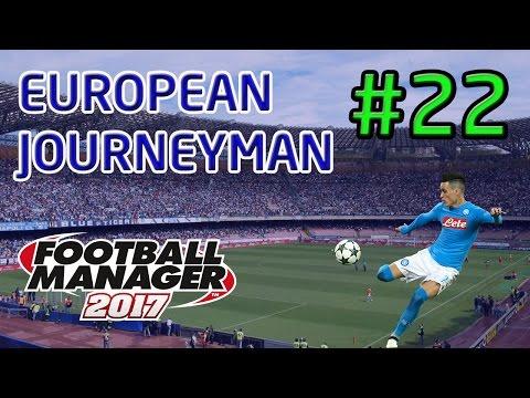 FM17 European Journeyman: Napoli - Episode 22: Can We Go Top?!