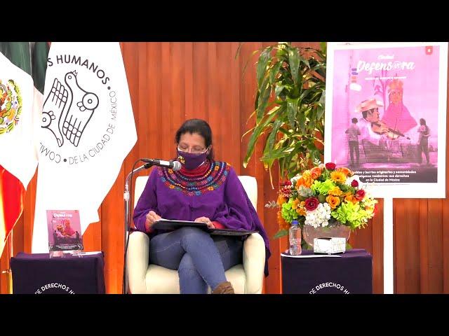 Discurso de Nashieli Ramírez en la presentación de Ciudad Defensora, dedicada a personas indígenas