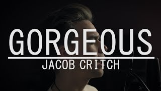 Gorgeous x Like Me Better - Taylor Swift / Lauv (Jacob Critch Cover)