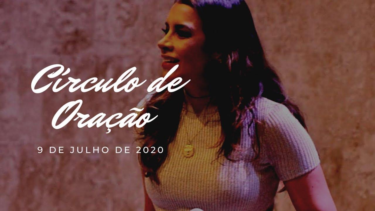 CÍRCULO DE ORAÇÃO - AO VIVO   09 DE JULHO DE 2020 - Gabriela Lopes e Lukas Agostinho