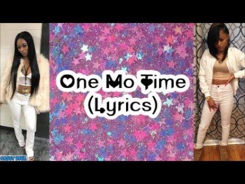 Ann Marie feat. Sonta - One Mo Time (Lyrics)