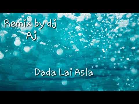 Dada Lai Asla Mohit Sharma New Haryanvi Song 2019 - REMIX BY DJ AJ