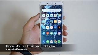 Xiaomi A2 Test Fazit nach 10 Tagen