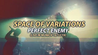 Смотреть клип Space Of Variations - Perfect Enemy
