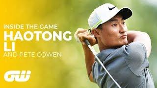 Pete Cowen: How Haotong Li Became a Major Contender | Inside The Game | Golfing World