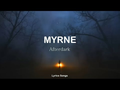 MYRNE - Afterdark ft. Aviella (Lyrics)